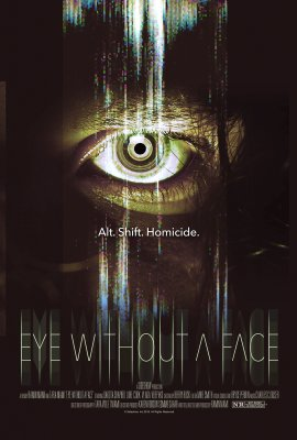 Akis be veido / Eye Without a Face (2021)